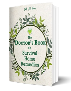 The Doctor's Book Of Survival Home Remedies Guide
