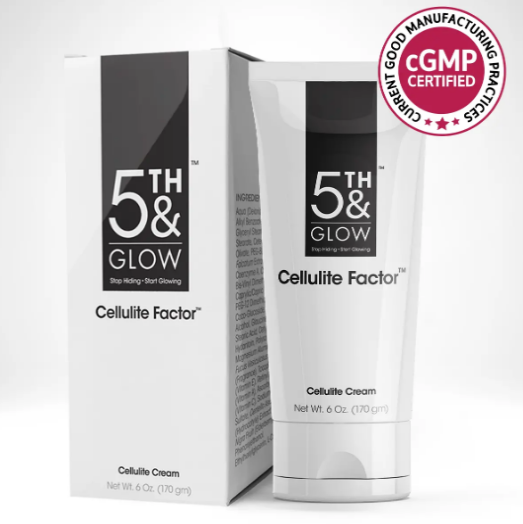 5th and Glow Cellulite Factor Customer Reviews - Eliminate Your Cellulite